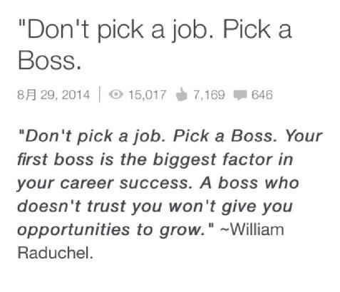 Don't pick a job. Pick a boss.